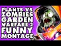 Plants vs. Zombies: Garden Warfare 2 Funny Montage!