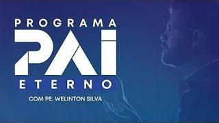 [AO VIVO]  Programa Pai Eterno, com Pe. Welinton Silva - 01/06/2020