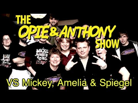 Opie & Anthony: Vs Mickey, Amelia & Spiegel (09/14-09/16 & 09/24/09)