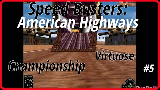 Speed Busters: American Highways (1998) #5 ✓ Championship ✓ Virtuose