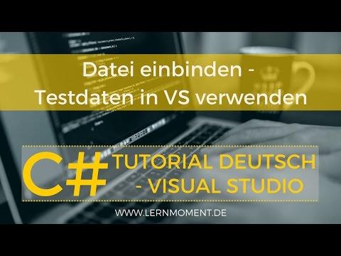 Text-/XML-Datei in VS einbinden | C# Tutorial Deutsch