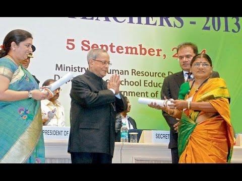 Pesident Pranab Mukherjee   Presents The National Awards to Teachers !!!