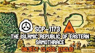 SCP-1173 The Islamic Republic of Eastern Samothrace | Euclid scp
