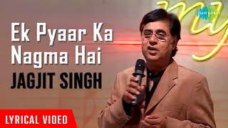Ek Pyaar Ka Nagma Hai | Live Concert | Jagjit Singh | Close To My Heart