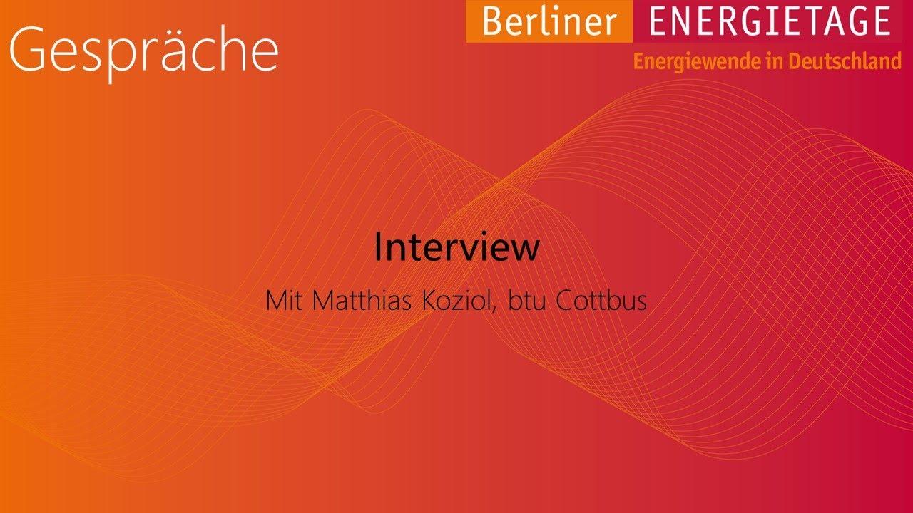 Berliner energietage 2014 interview matthias koziol btu cottbus youtube - Dr koziol ...