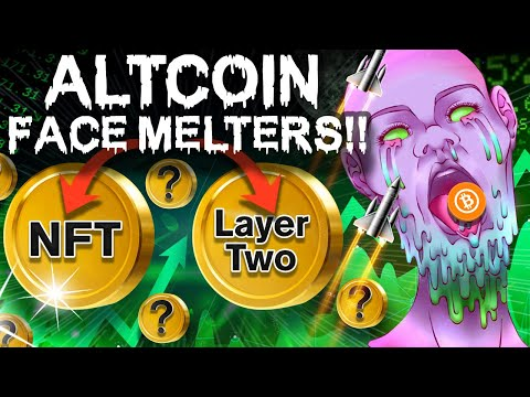 ALTCOINs: NFTs & Layer 2 Will MELT FACES!