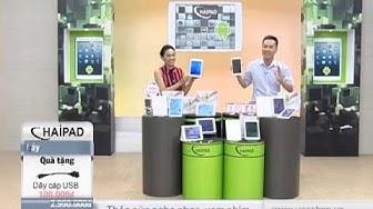Máy Tính Bảng Haipad A880 giảm giá trên VGS TV Shopping