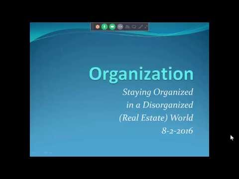 Staying Organized in a Disorganized Real Estate World