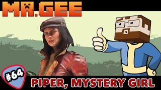 Piper, Mystery Girl - Songs in the Key of Fallout