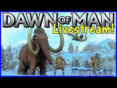 dawn-of-man-first-look-livestream!