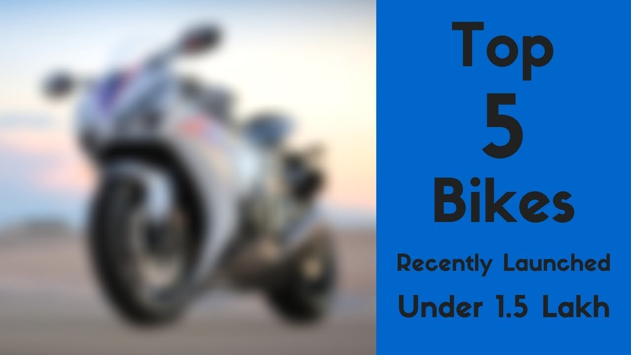 Top 5 Bikes Under Rs 1 5L recently launched
