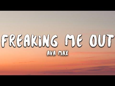 Ava Max - Freaking Me Out (Lyrics)
