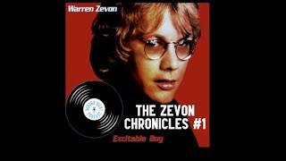 The zevon chronicles #1 - excitable boy ...
