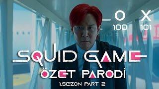 SQUID GAME  - ÖZET PARODİ - PART 2