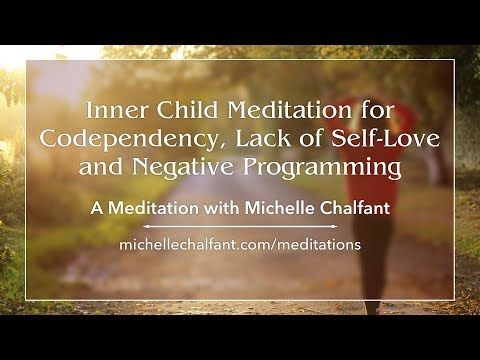 Inner Child Meditation for Codependency, Lack of Self Love and Negative Programming