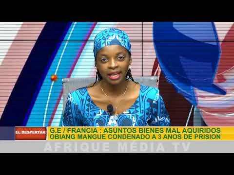 EL DESPETAR AFRICANO DEL 28 10 2017 G.E / FRANCIA : ASUNTOS BIENES MAL AQUIRIDOS OBIANG