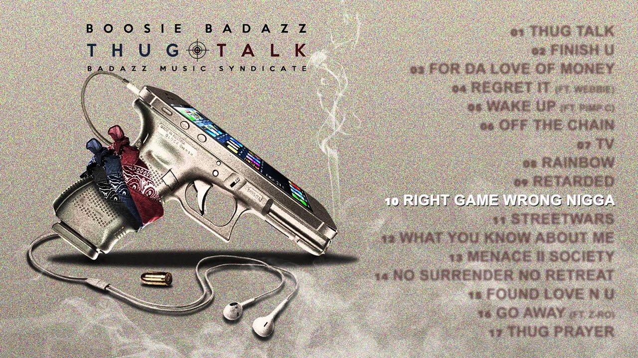 Boosie Badazz - Right Game Wrong Nigga (Audio)