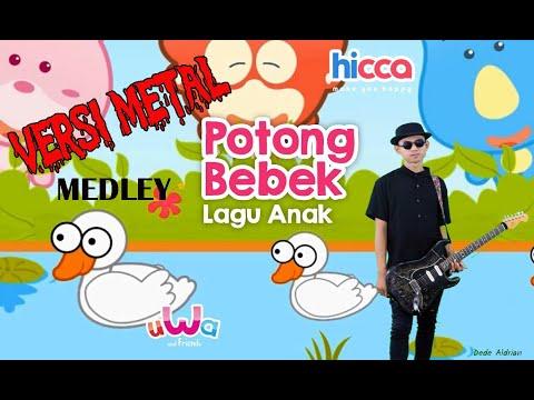 Medley Potong Bebek Bangun tidur (Rock) by Dede Aldrian