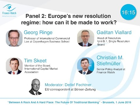 The future of traditional banking: Europe's new resolution regime: how can it be made to work?