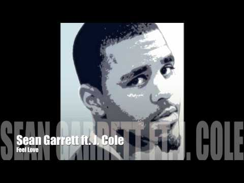 Sean Garrett ft J. Cole - Feel Love