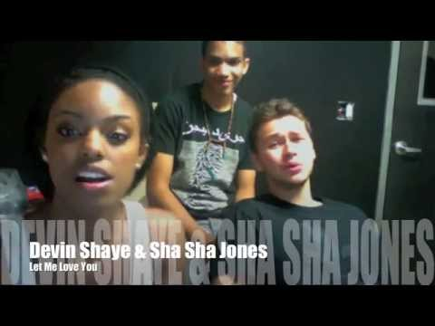 Sha Sha singing Let Me Love You with Devin Shaye BACKGROUND dancer included lol