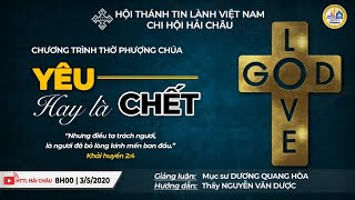 HTTL HẢI CHÂU - Chương trình Thờ phượng Chúa - 03/05/2020