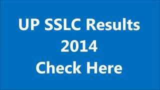 UP SSLC Results 2014 Published on 30th May 2014