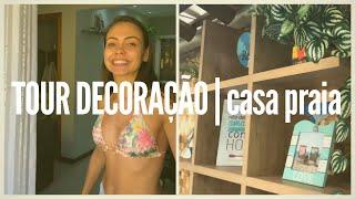 DECORAÇÃO: Tour pela Casa de Praia em Itacimirim!