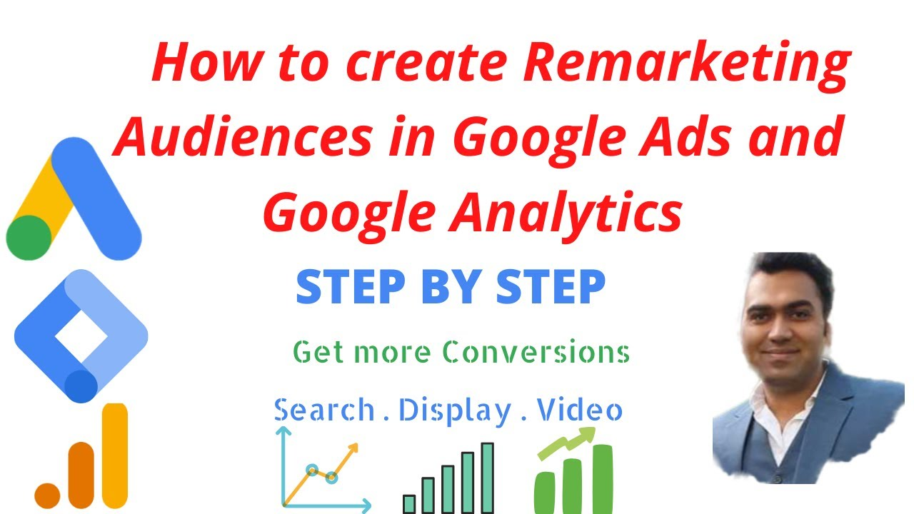 How to create Remarketing Audiences in Google Ads and Google Analytics