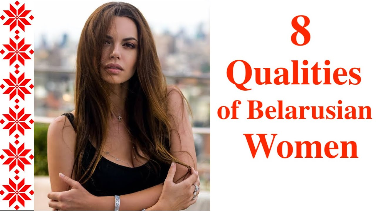 What Are the Qualities of Belarusian Women? / Белорусские женщины. Какие они?