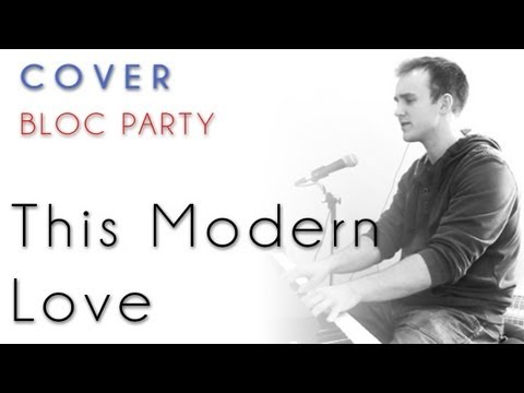 Bloc Party - This Modern Love (piano cover + tutorial)