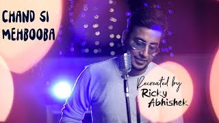 Chand Si Mehbooba || Reprised  Version|| Unplugged Cover || Ricky Abhishek Chowdhary ||