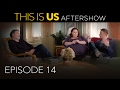 This Is Us - Aftershow: Episode 14 (Digital Exclusive - Presented by Chevrolet)