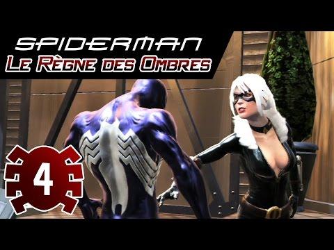 Spider-man Le Règne des Ombres - Episode #4 - CHATTE NOIRE - Let's Play Commenté FR