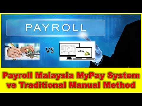 Payroll Malaysia : The benefit of Smart MyPay Payroll System vs Traditional Manual Method