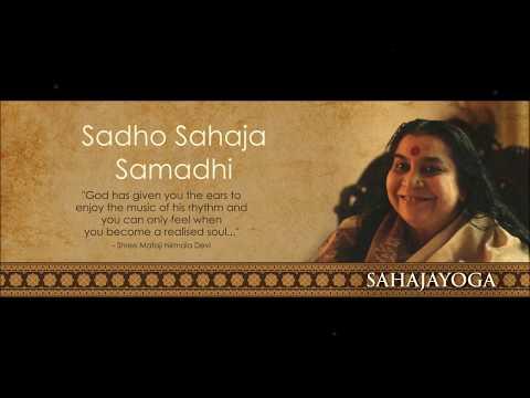 Sahaja Yoga Bhajan - Sadho Sahaja Samadhi - Dr. Rajesh Universe