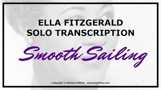 Ella Fitzgerald solo transcription - Smooth Sailing