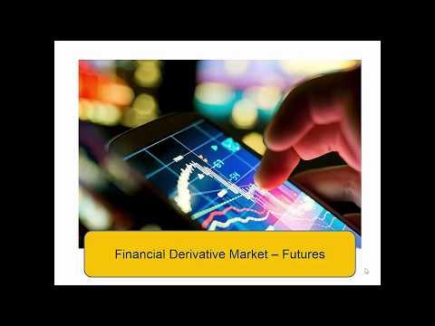 Financial Derivative - Futures