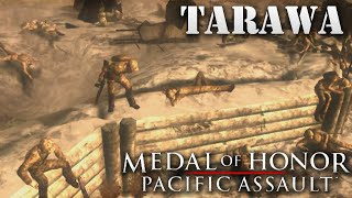 "Medal of Honor: Pacific Assault. Part 11 ""Tarawa"""