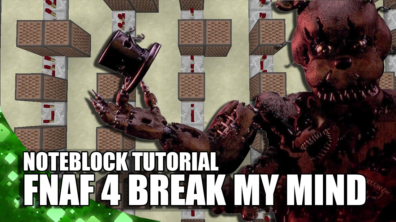 Minecraft fnaf 4 break my mind doorbell youtube