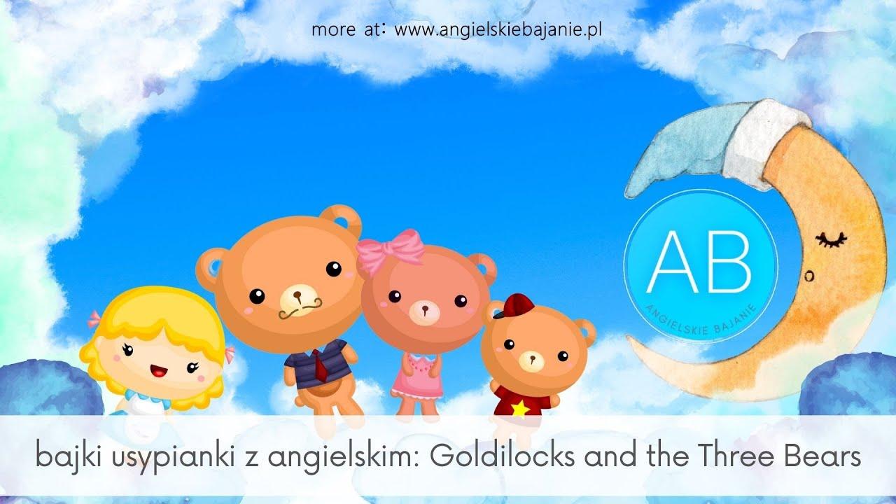 Angielski dla dzieci ♪ Złotowłosa i Trzy Misie♪ ♪ Goldilocks and the Three Bears ♪