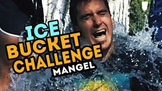 AAAAAH!!! - ICE BUCKET CHALLENGE (Mangel)