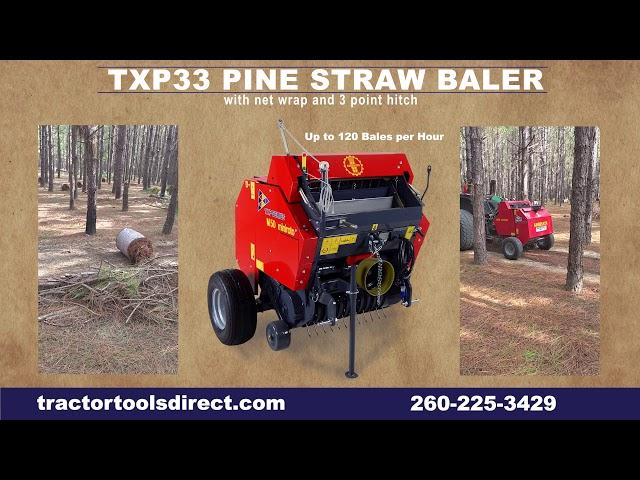 TXP33 Pine Straw Baler