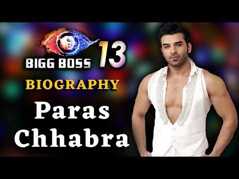 जानिए कौन है Paras Chhabra | Biography & Life Story | BIGG BOSS Updates