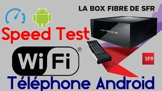 Speed Test sur smartphone Android débit Box TV Fibre