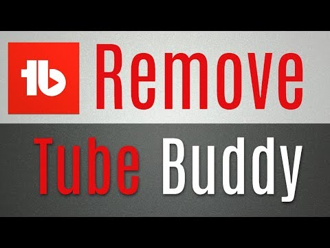 How To Remove Tubebuddy For YouTube Channel