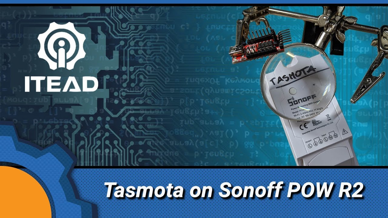 Flashing Tasmota on Sonoff POW R2