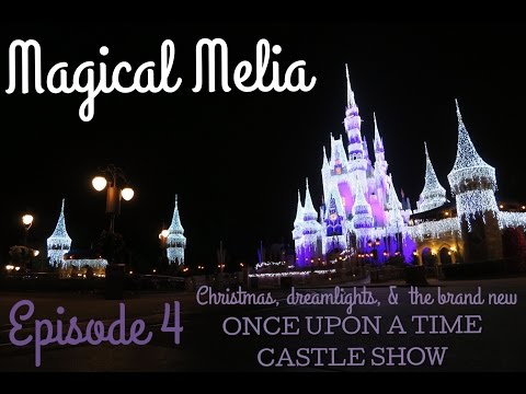 Magical Melia - New castle show Once Upon a Time and christmas at Disney