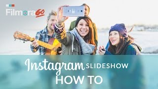 How to Make an Instagram Slideshow with Photos & Videos