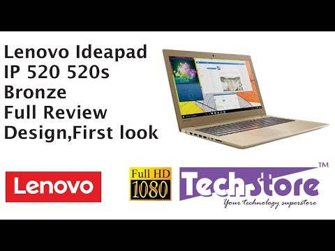 Lenovo Ideapad 520 IP Review Loook And Feel First Look Design Webcam Speakers Test